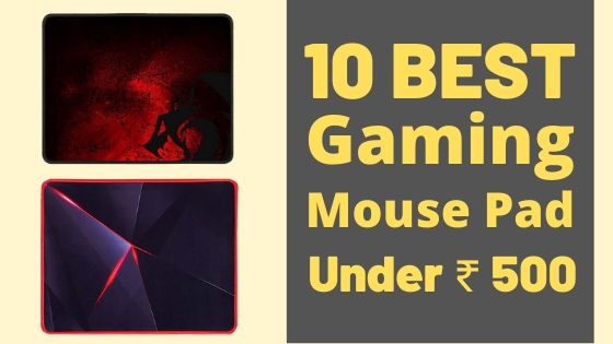 10 Best Gaming Mouse Pad Under ₹ 500