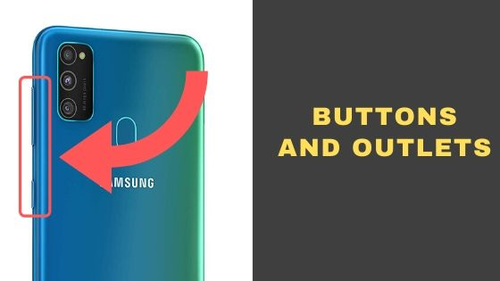 Samsung Galaxy M30s Buttons and Outlets