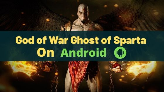 God of War Ghost of Sparta on Android