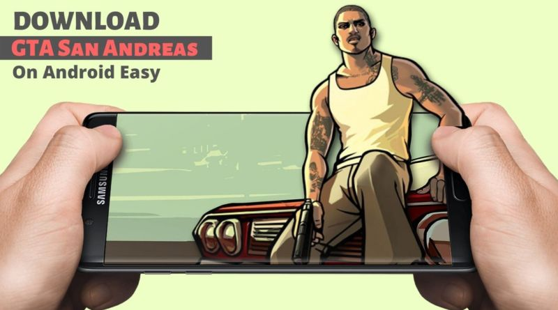 How to Download GTA San Andreas on Android Easy