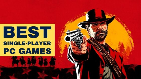 Best Single-Player PC Games Review